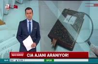 CIA ajanı aranıyor