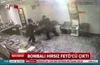 Bombalı hırsız FETÖ'cü çıktı