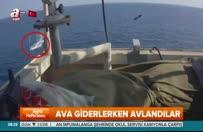 Korsanlar bu kez ava giderken avladı