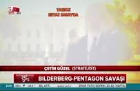 Bilderberg-Pentagon savaşı