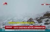 Kato'da Mehmetçikten mesaj var!