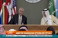 ABD'den tepki çekecek Ramazan kararı