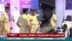 Robot polisler göreve başladı