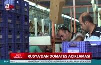 Rusya ile domates krizinde yeni gelişme