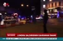 Londra saldırısının kahraman imamı!