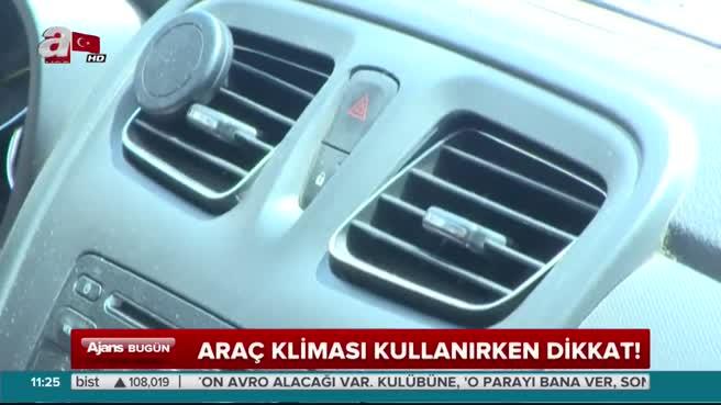 Araç klimasındaki ölümcül tehlike!